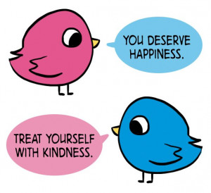 You deserve happiness.