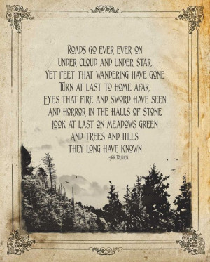 """... hills they long have known"""" - Quote from The Hobbit - By JRR Tolkien"""