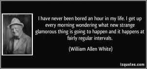 More William Allen White Quotes