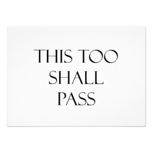This Too Shall Pass Quotes Strength Quote Custom Invites
