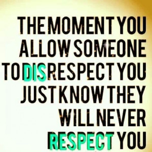 respect quotes crosses boundary plain disrespectful favorite quotes ...