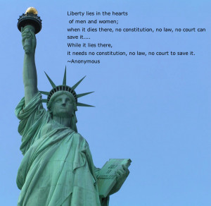 wanted to share some inspirational quotes about freedom and liberty ...