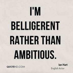 More Ian Hart Quotes