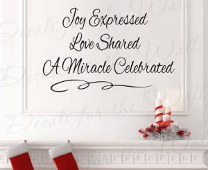 Joy Expressed Love Shared Miracle Celebrated Christmas Religious God ...