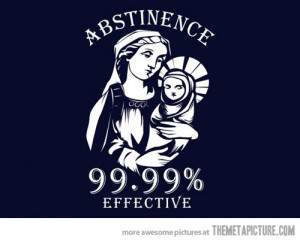 funny Virgin Mary Jesus abstinence