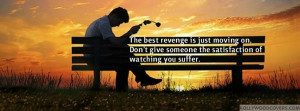 The Best Revenge is Just Moving on Boy – Love Quotes FB Cover
