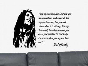 ... Love Rain... Positive Quote Vinyl Wall Art Decal Sticker Bob Marley