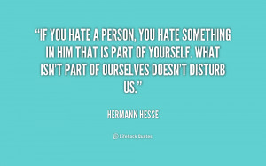 quote-Hermann-Hesse-if-you-hate-a-person-you-hate-169995.png