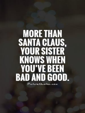 Family Quotes Sister Quotes Christmas Quotes Santa Claus Quotes