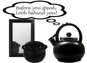 pot calling kettle black | Pot Calling Kettle Black
