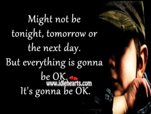 Its Gonna Be OK Quotes