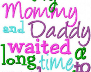 Mommy And Daddy To Be Quotes Mommy and daddy waited a long