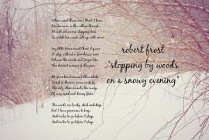 Poem quote Poetry Robert Frost Miles to go art Winter poet snow ...