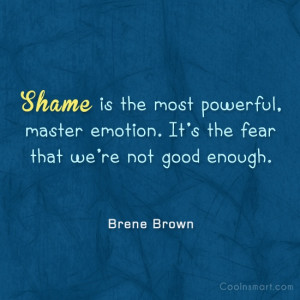 Shame Quotes and Sayings