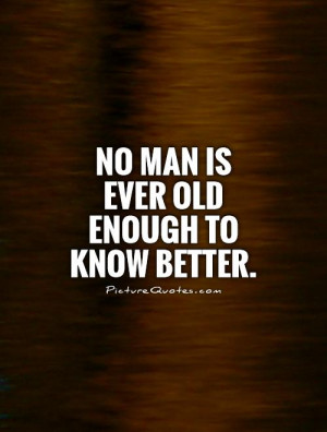 Age Quotes Old Quotes Holbrook Jackson Quotes