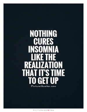 Morning Quotes Insomnia Quotes Funny Morning Quotes
