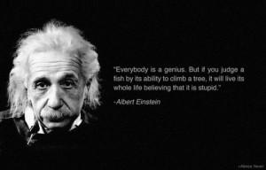 Albert Einstein Quotes – Everybody is a genius