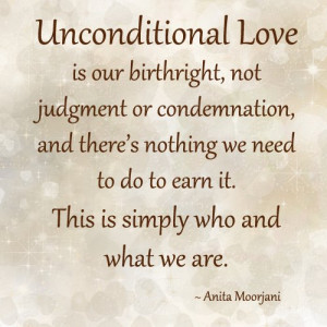 Unconditional love is our birthright