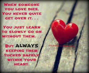... them...BUT always keeping them tucked safely within your HEART