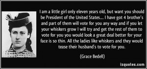 am a little girl only eleven years old, but want you should be ...