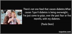 that causes diabetes.What causes Type II diabetes is being overweight ...