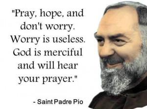 Favorite Quote of St. Padre Pio