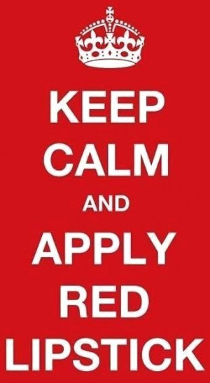 Valentine's Day #KeepCalm apply #red #lipstick #quotes ToniK ⒷMine