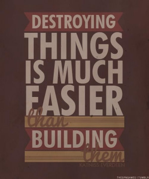 Film, the hunger games, quotes, sayings, destroying things