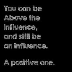 above the influence more positive vibes tags drugs above the influence ...