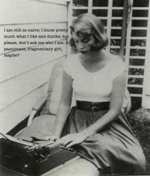 sylvia plath quotes sylvia plath was an american novelist short story ...