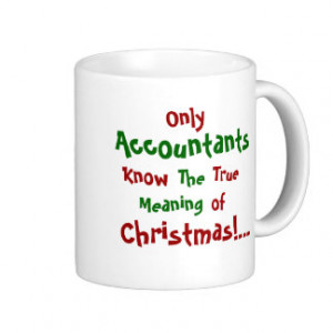 Accounting Sayings Gifts and Gift Ideas