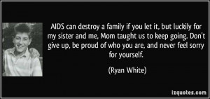 More Ryan White Quotes