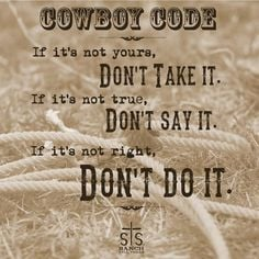 Cowboy Code #quotes More