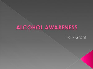 Alcohol awareness powerpoint presentation
