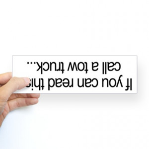 Tow Truck Funny Quotes