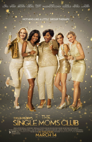 Tyler Perry's 'Single Moms Club' Second Trailer Released