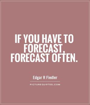 Edgar R Fiedler Quotes