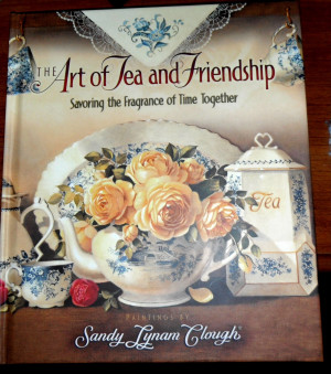 ... quotes pertaining to tea and friendship. I received the book in 2003
