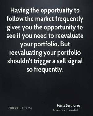 ... reevaluate your portfolio. But reevaluating your portfolio shouldn't