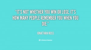 quote-Jonathan-Ross-its-not-whether-you-win-or-lose-152334.png