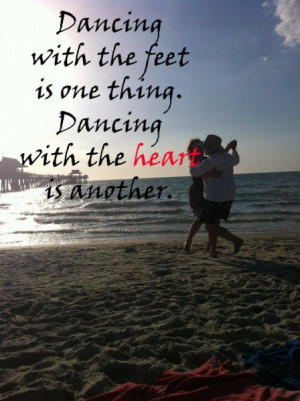 quotes about dancing – Do you dance with your feet or with your ...