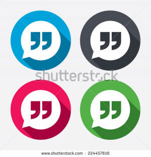 Quote sign icon. Quotation mark in speech bubble symbol. Double quotes ...