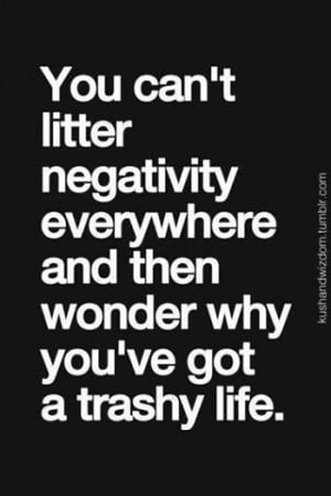 Negativity Quote in Great Sayings & Quotes