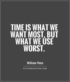 Time Quotes William Penn Quotes