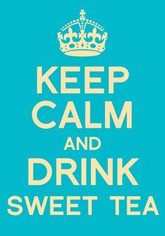 sweet tea more quotes drinks sweets southern thang southern girls ...