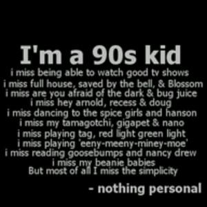 Quote #90s #kid