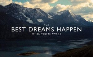 life the best dreams happen when youre awake Quotes about Life 160 THe ...