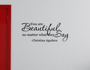 are beautiful no matter what they say Vinyl wall decals quotes sayings ...