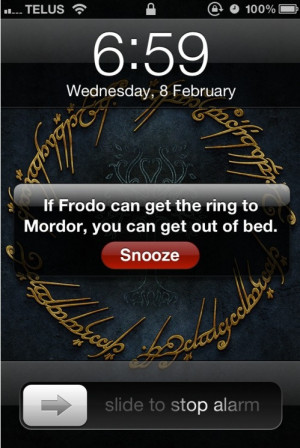 Funny Hobbit Lord of the Rings Alarm Message Joke