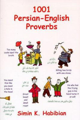 One Thousand & One Persian-English Proverbs: Learning Language and ...